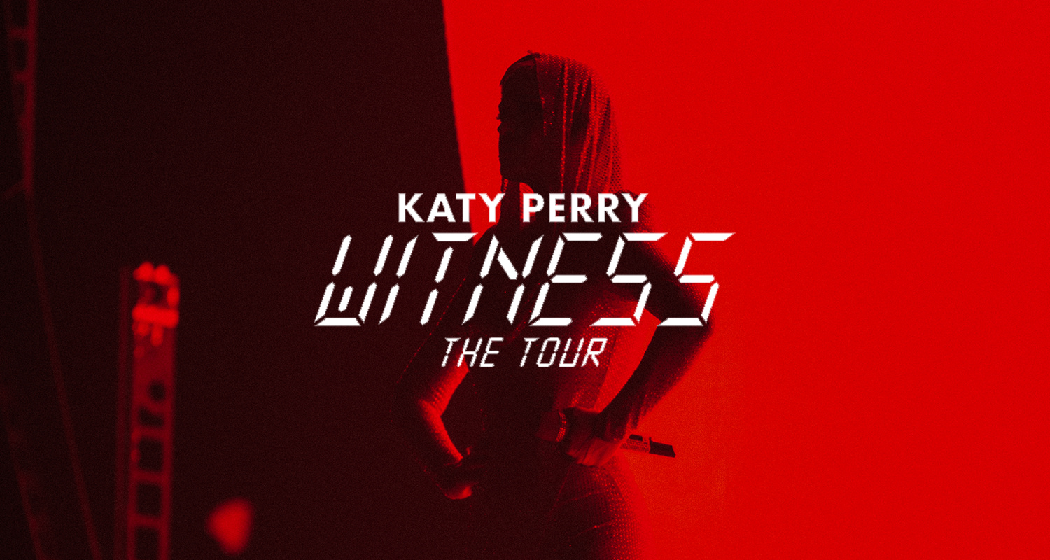 """Katy Perry """"Witness The Tour"""""""