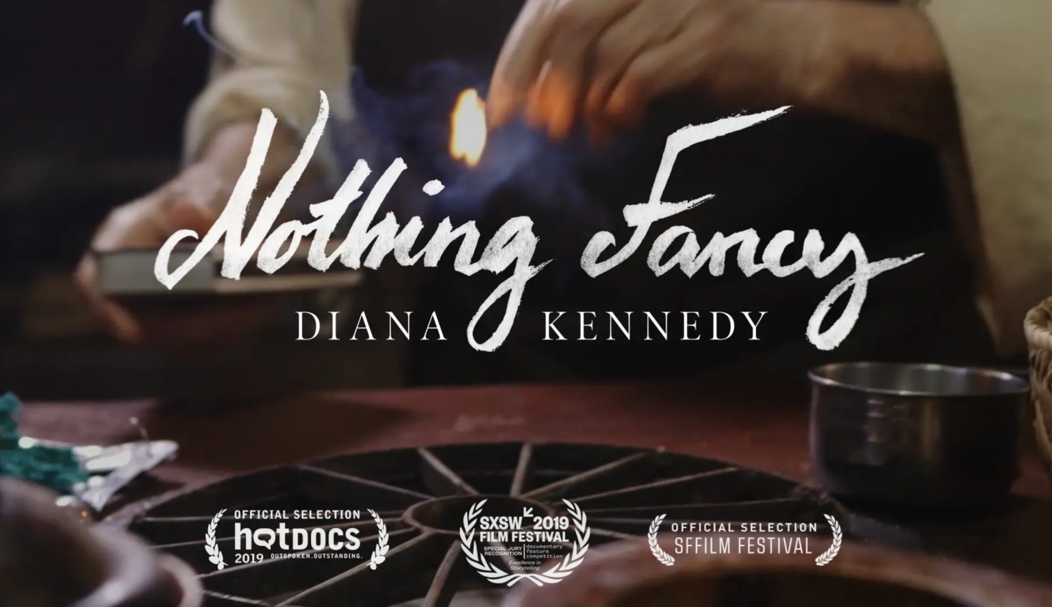 Nothing Fancy: Diana Kennedy (Feature Documentary)