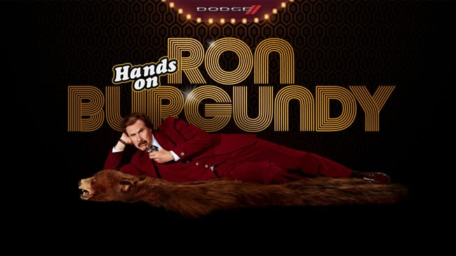 Hands on Ron Burgundy