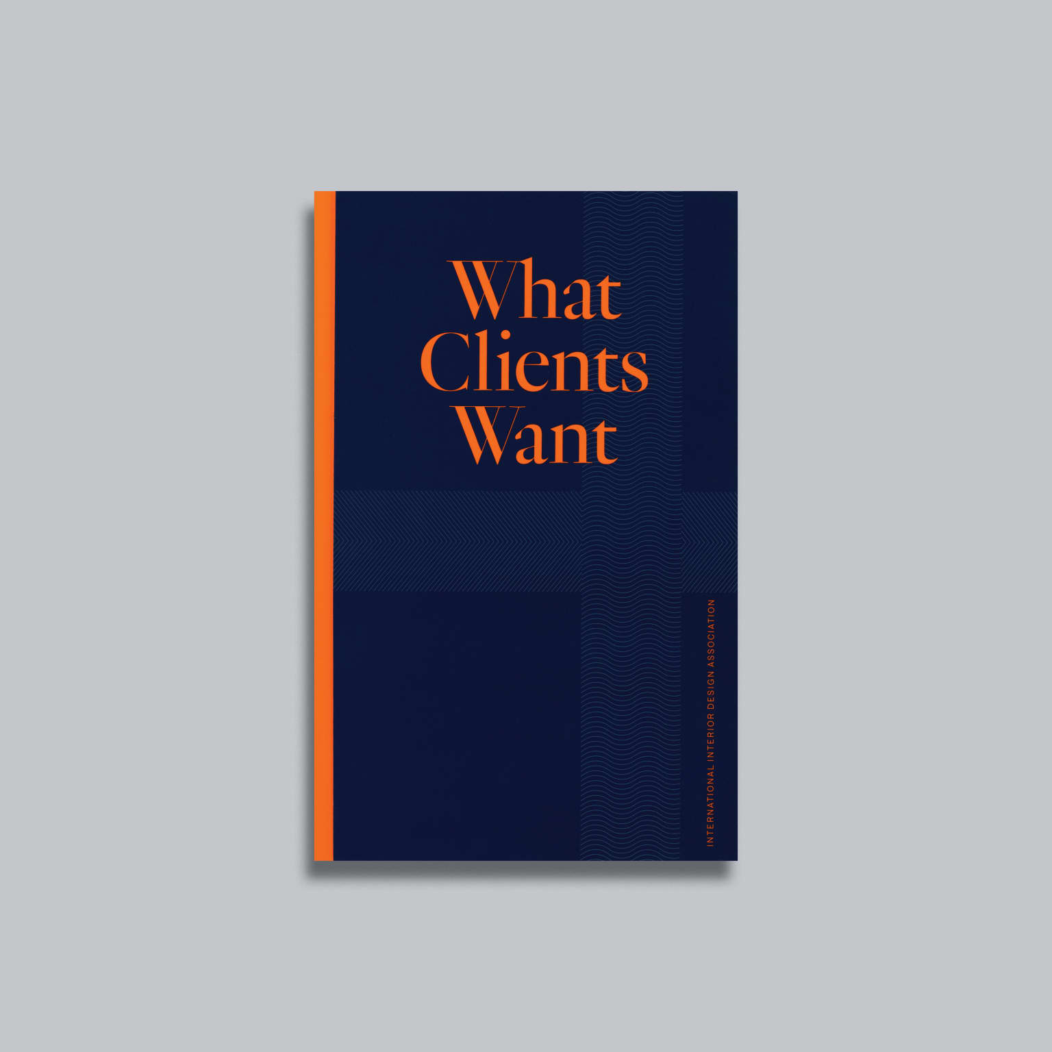 What Clients Want: Volume 3