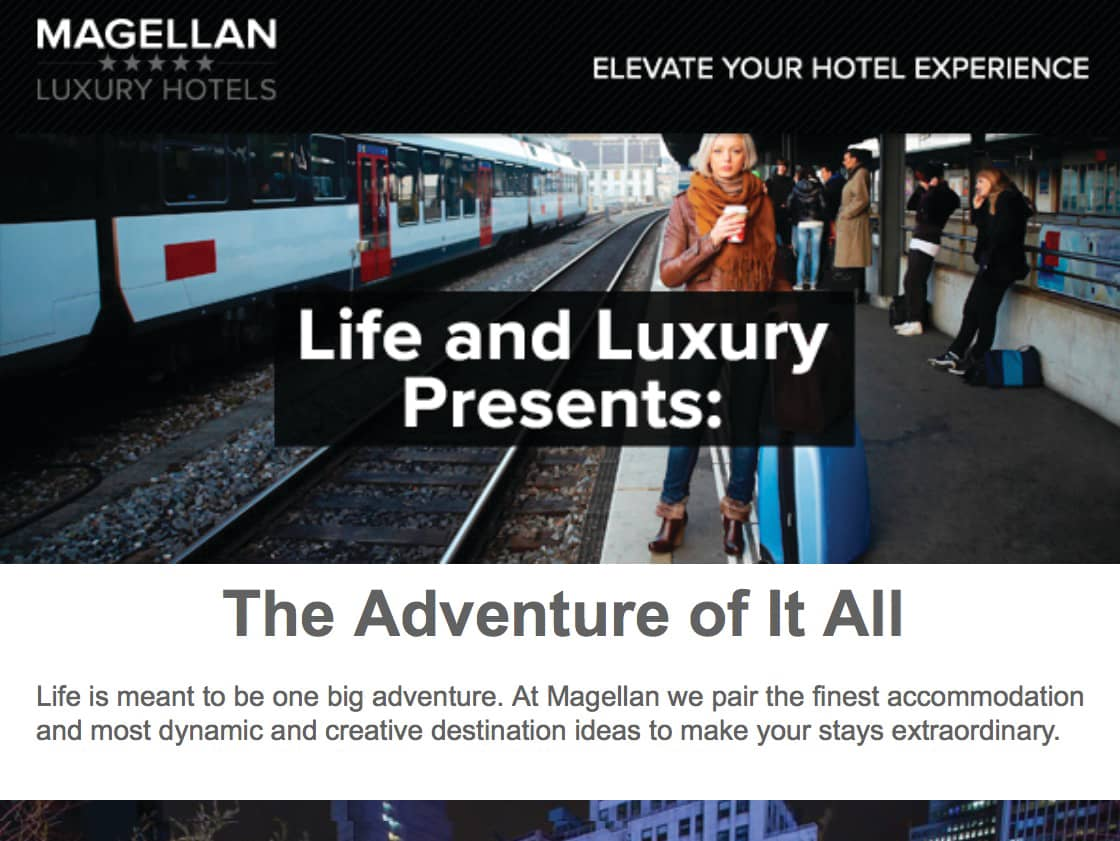 Email Marketing, Magellan Luxury Hotels newsletter, The Life and Luxury