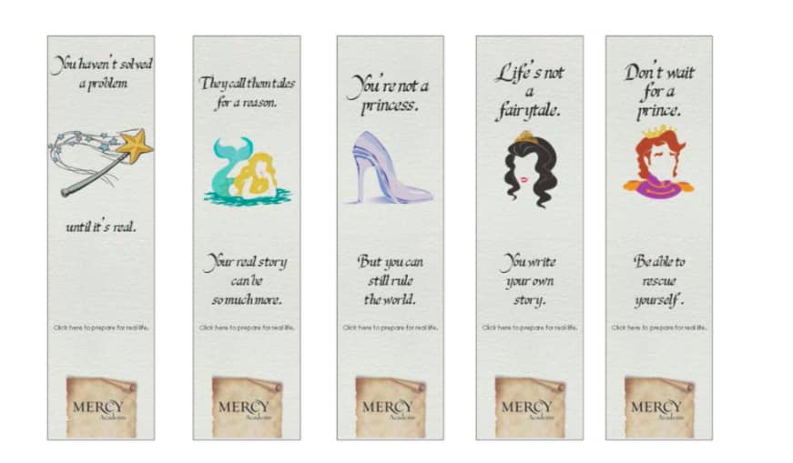 """Mercy Academy """"Life's Not a Fairytale"""" Campaign"""