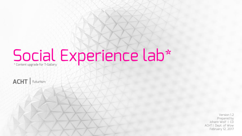 Telekom Germany | Social Experience Lab | T Gallery | Future Forum