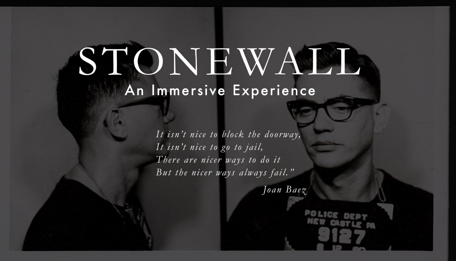 Stonewall:  An Immersive Experience