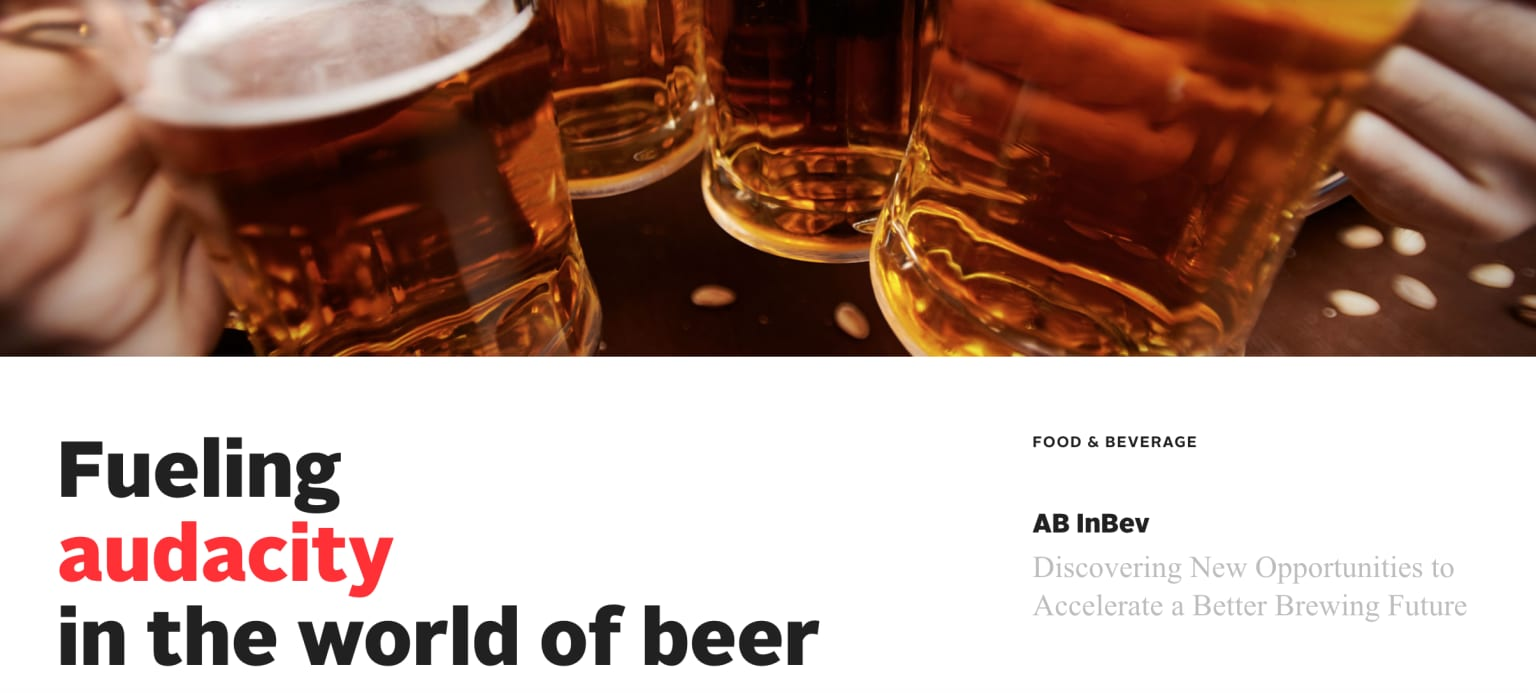 AB InBev: Discovering New Opportunities to Accelerate a Better Brewing Future