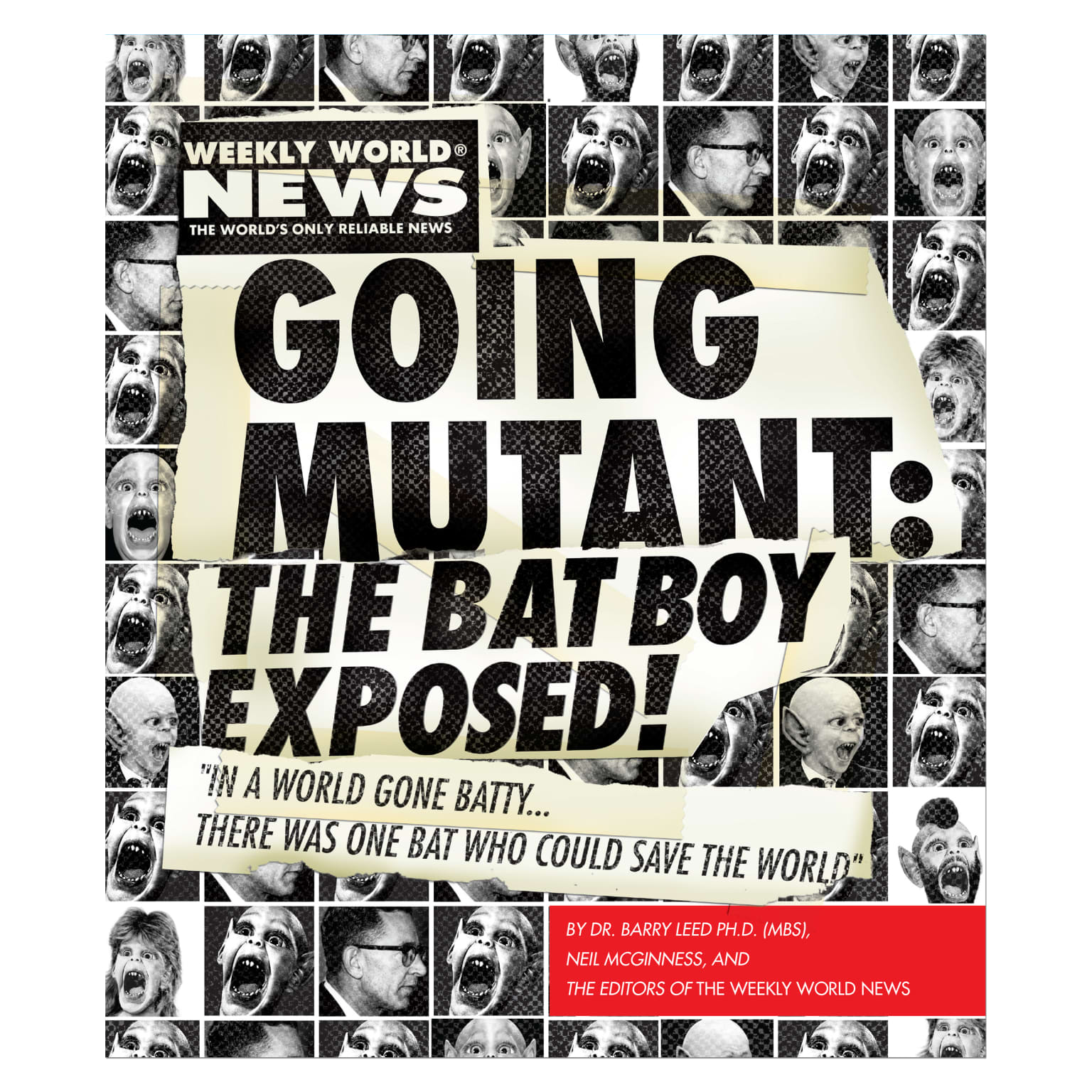 """""""Going Mutant: The Bat Boy Exposed!"""" Weekly World News Book"""