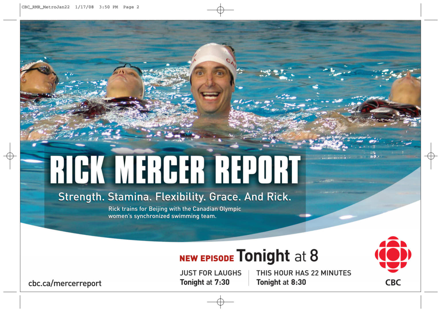 Promoting weekly Rick Mercer Report for CBC Television.