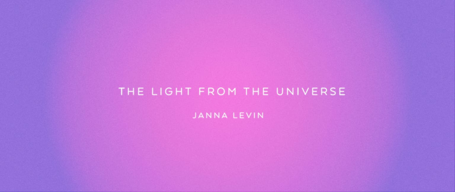 The Light From The Universe