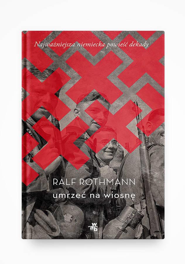 "Ralf Rothmann ""Im fruehling sterben"" Polish edition"