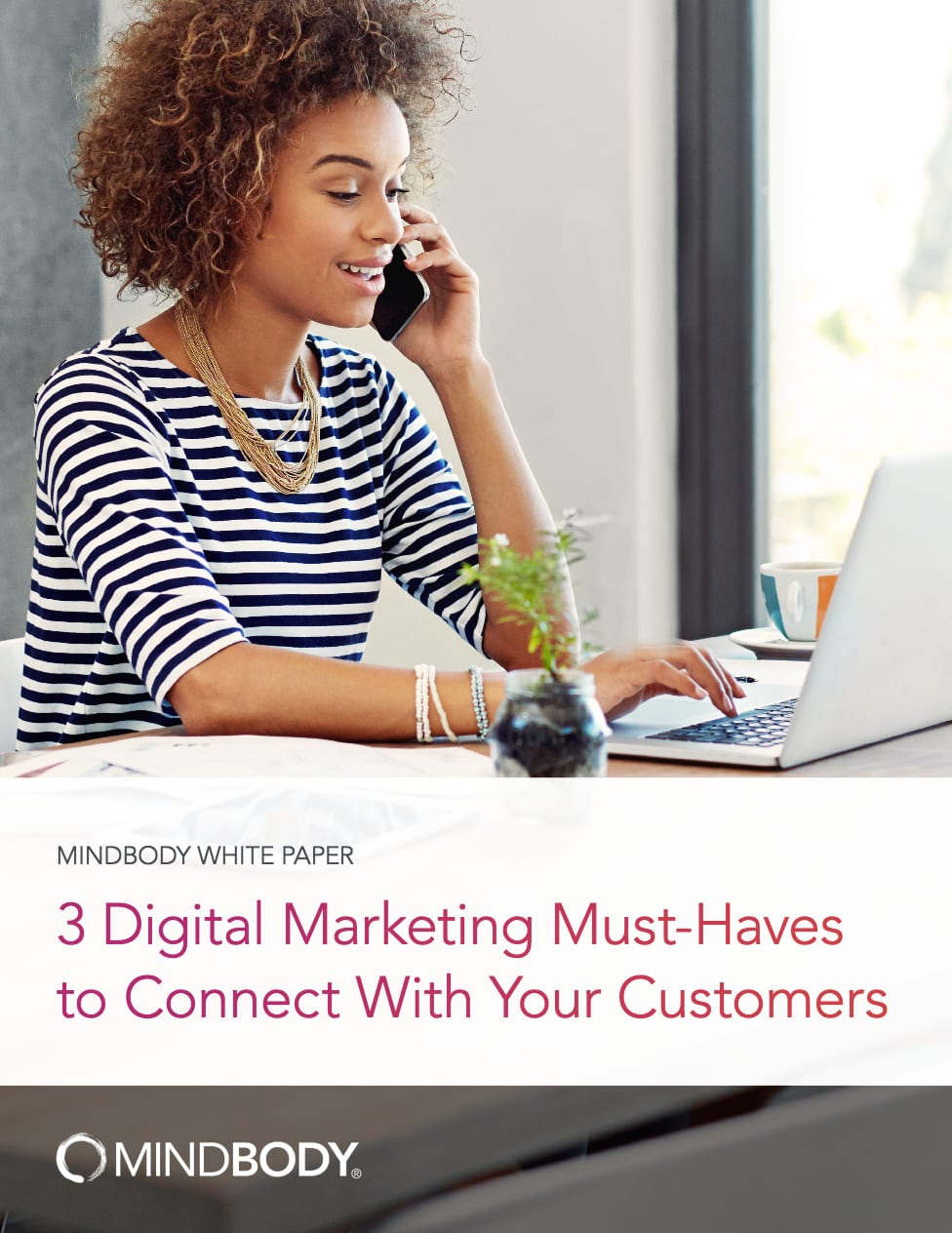 3 Digital Marketing Must-Haves to Connect With Your Customers