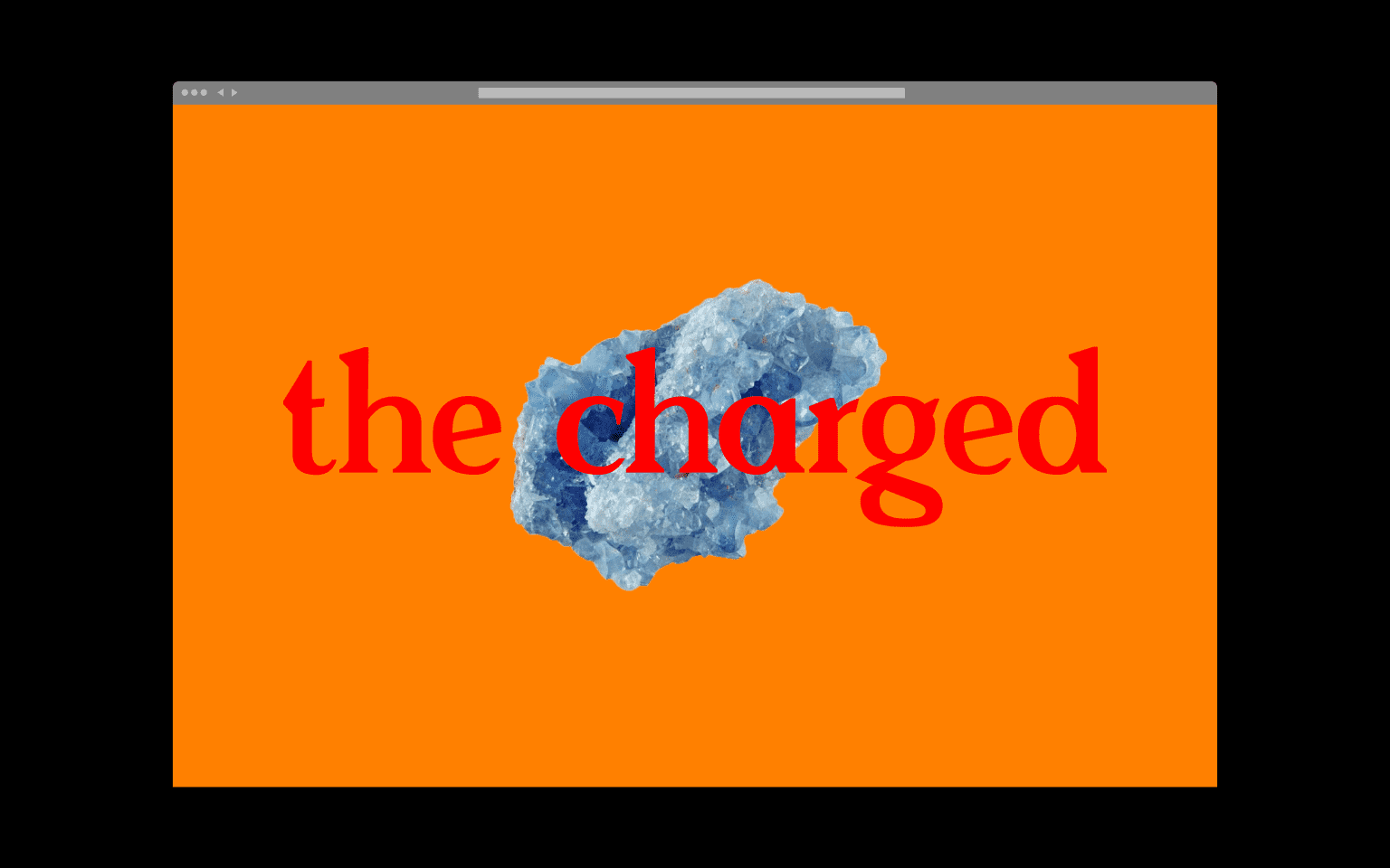The Charged
