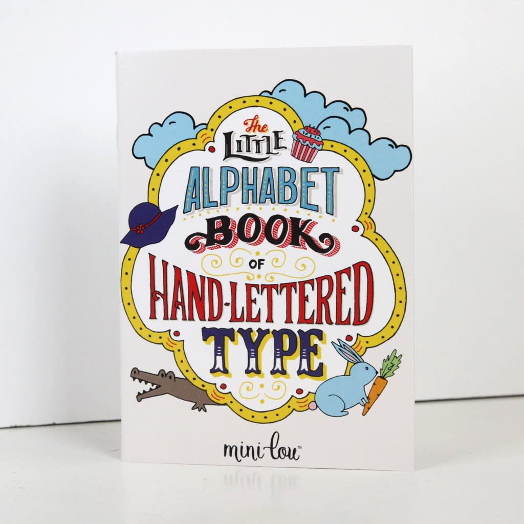 The Little Alphabet Book of Hand-Lettered Type