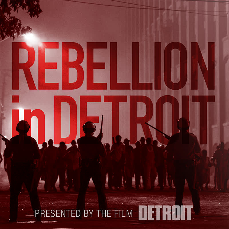 PODCAST: Rebellion in Detroit