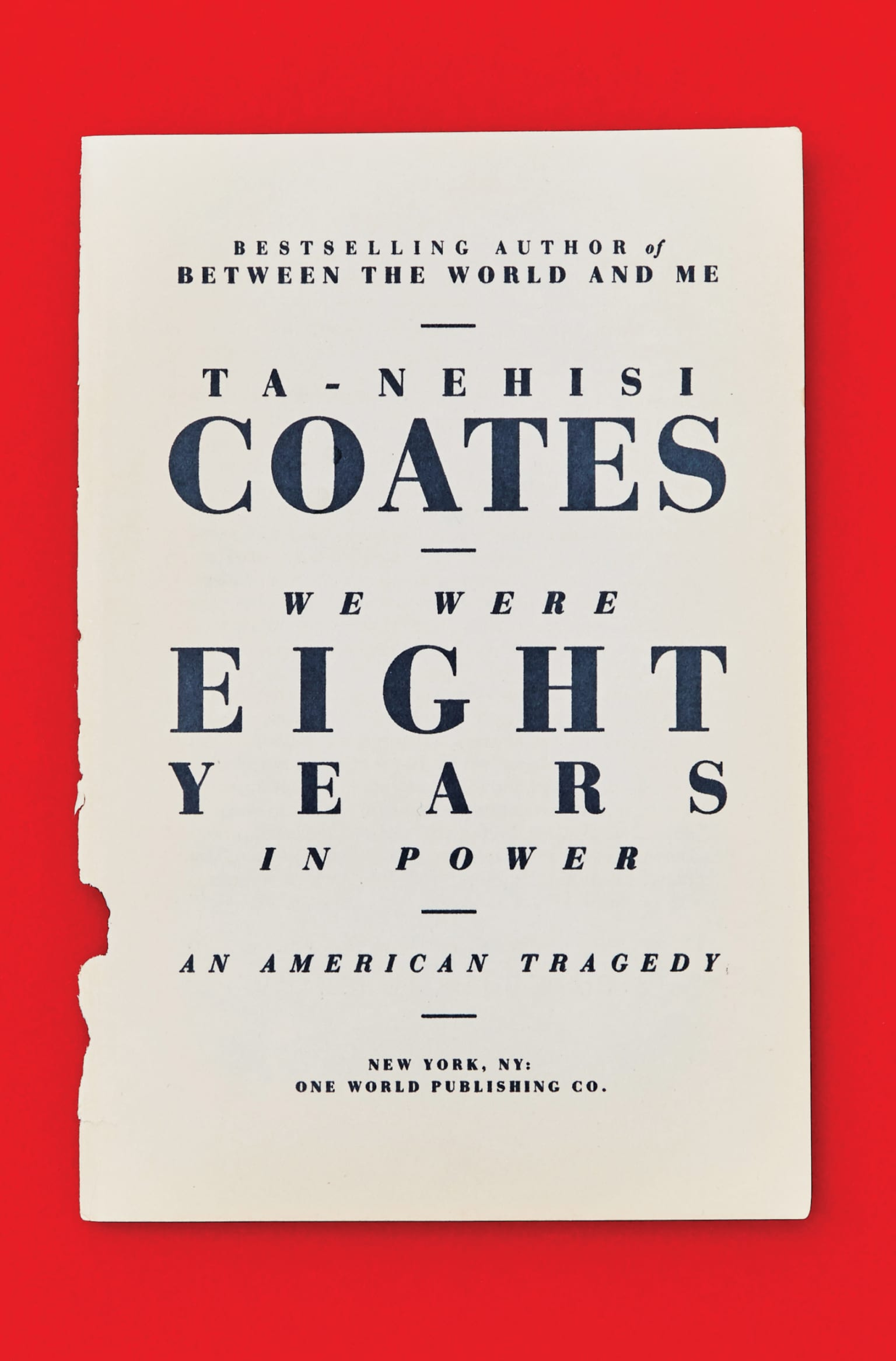 Ta-Nehisi Coates - We Were Eight Years in Power Cover