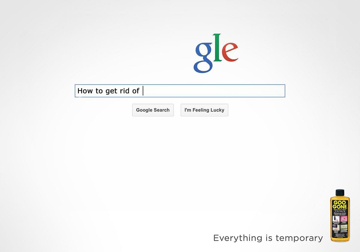 Goo Gone Ad Campaign: Everything is temporary