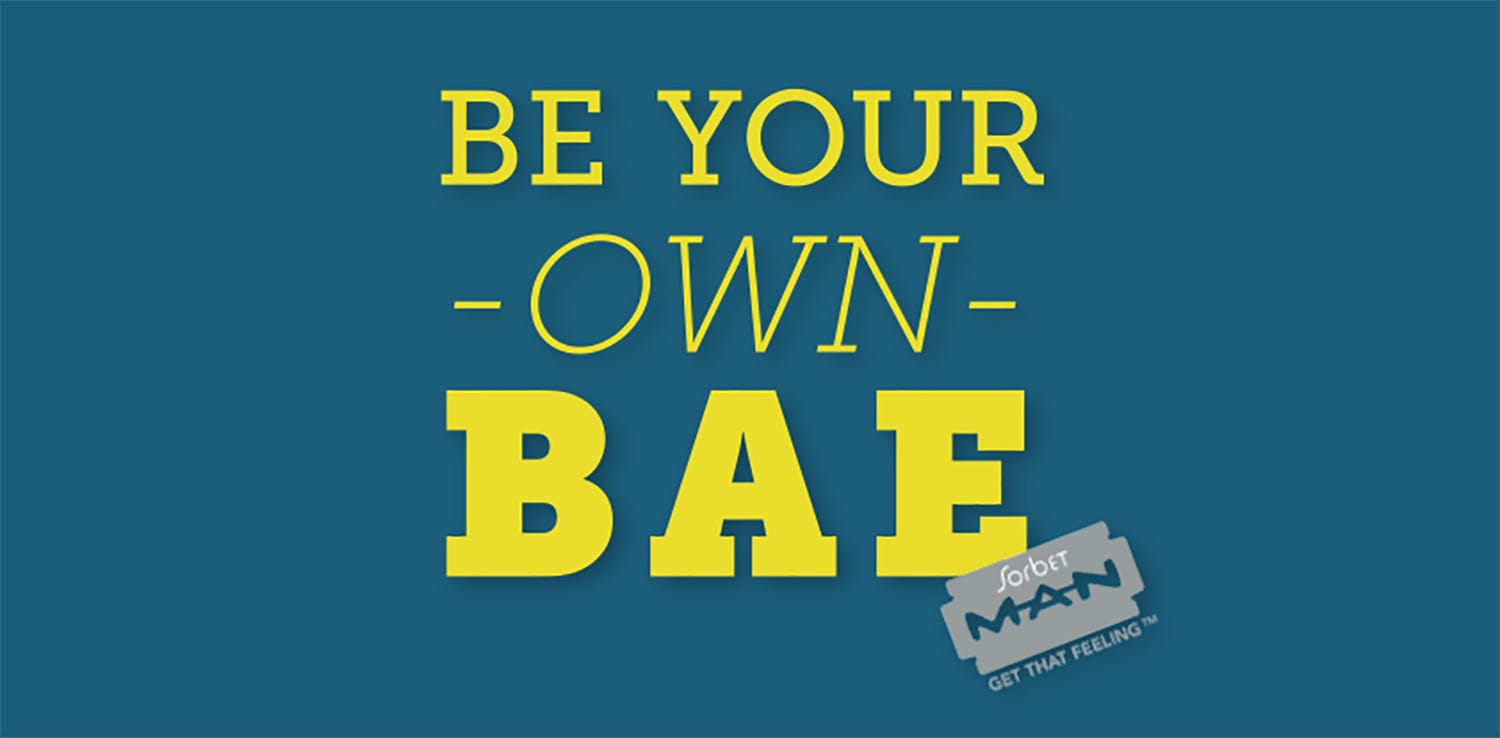 Be Your Own Bae