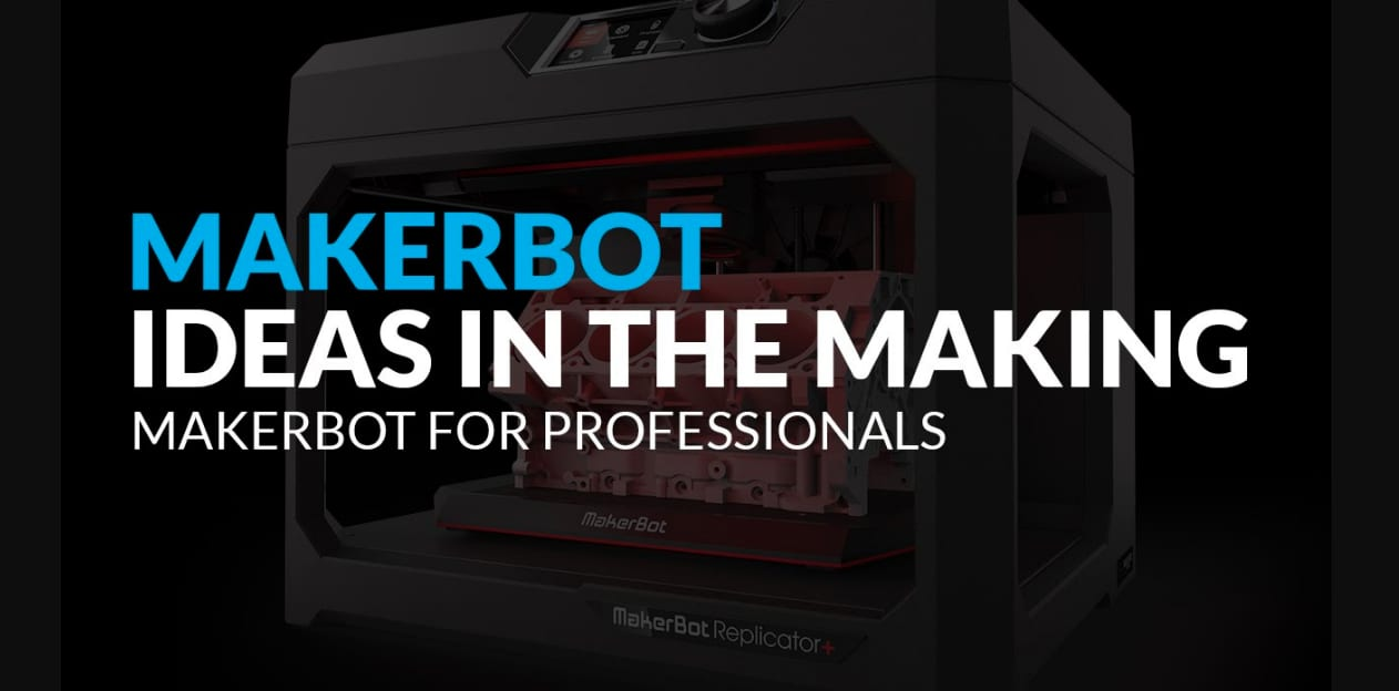 MAKERBOT PRODUCT LAUNCH