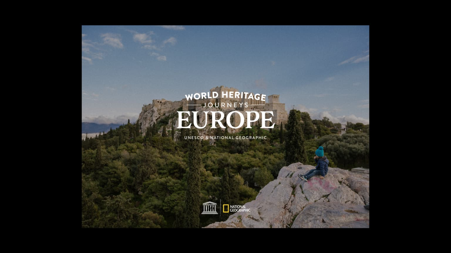 National Geographic & UNESCO: World Heritage Journeys of Europe
