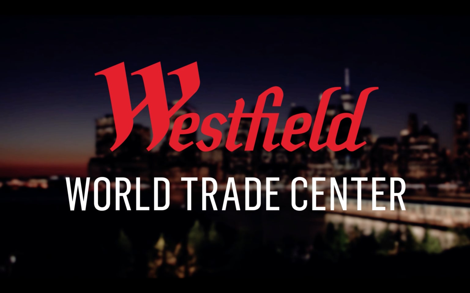 Westfield - A New York Story