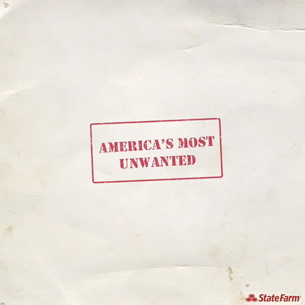 """State Farm: """"America's Most Unwanted"""""""