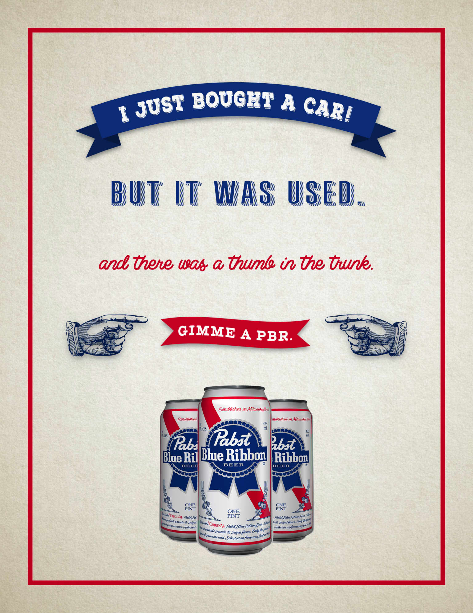 """Pabst Blue Ribbon """"Gimme A PBR"""""""