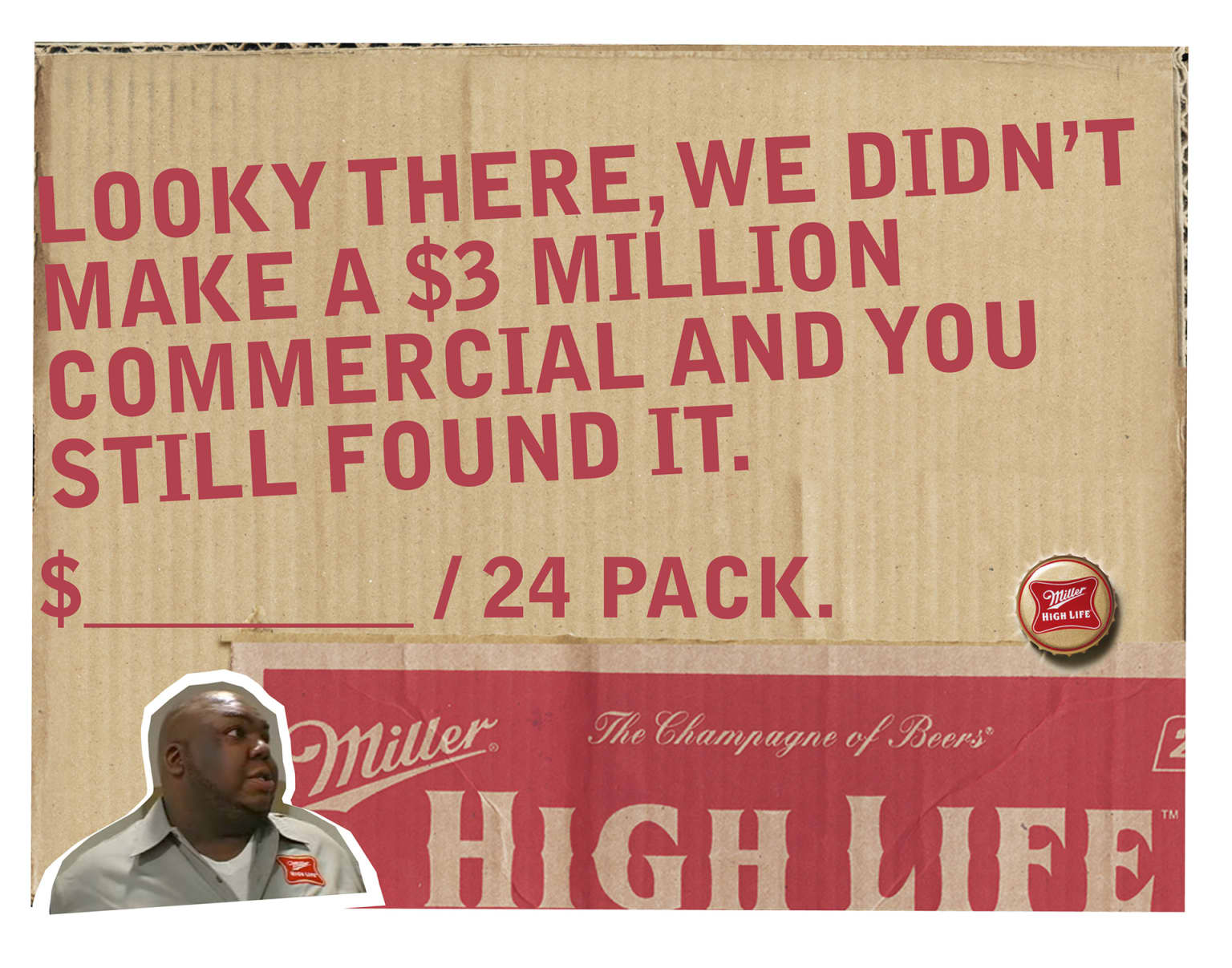Miller High Life 1-Sec Super Bowl Commercial