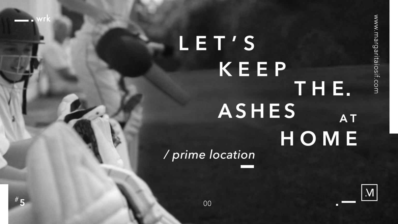 Prime Location | Let's Keep the Ashes at Home
