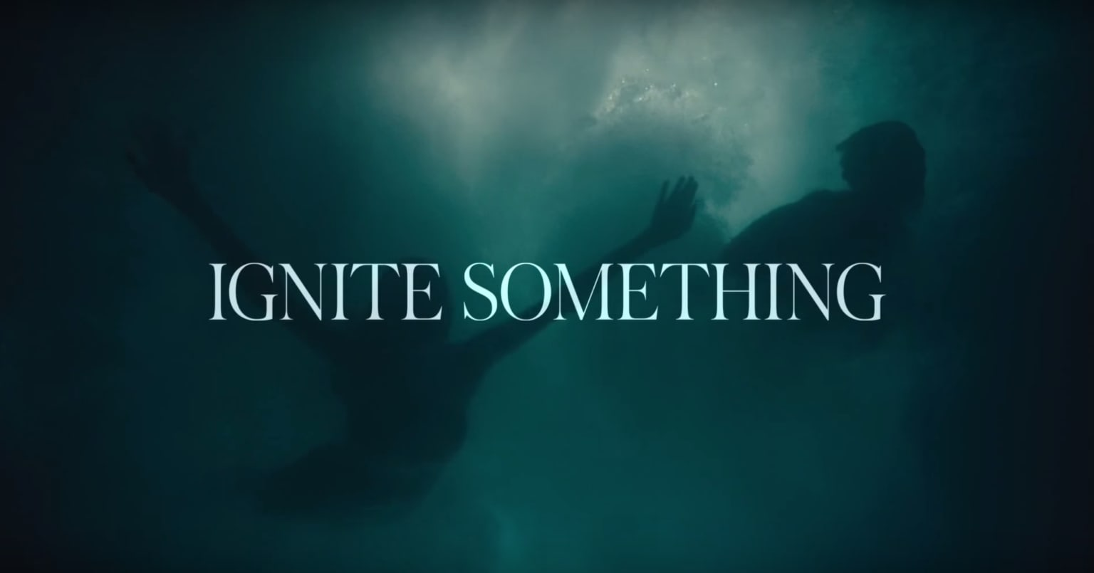 IGNITE SOMETHING