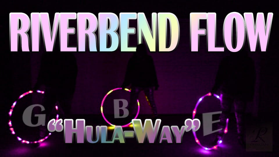 Riverbend Flow: Hula-way