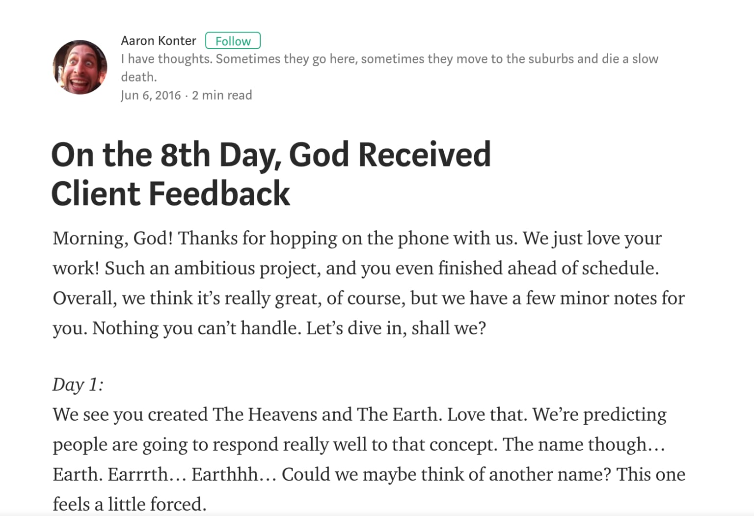 On The 8th Day, God Received Client Feedback