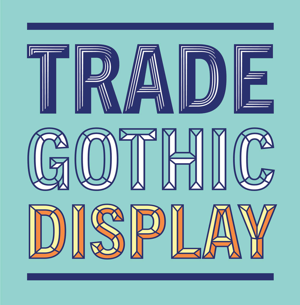 Trade Gothic Display