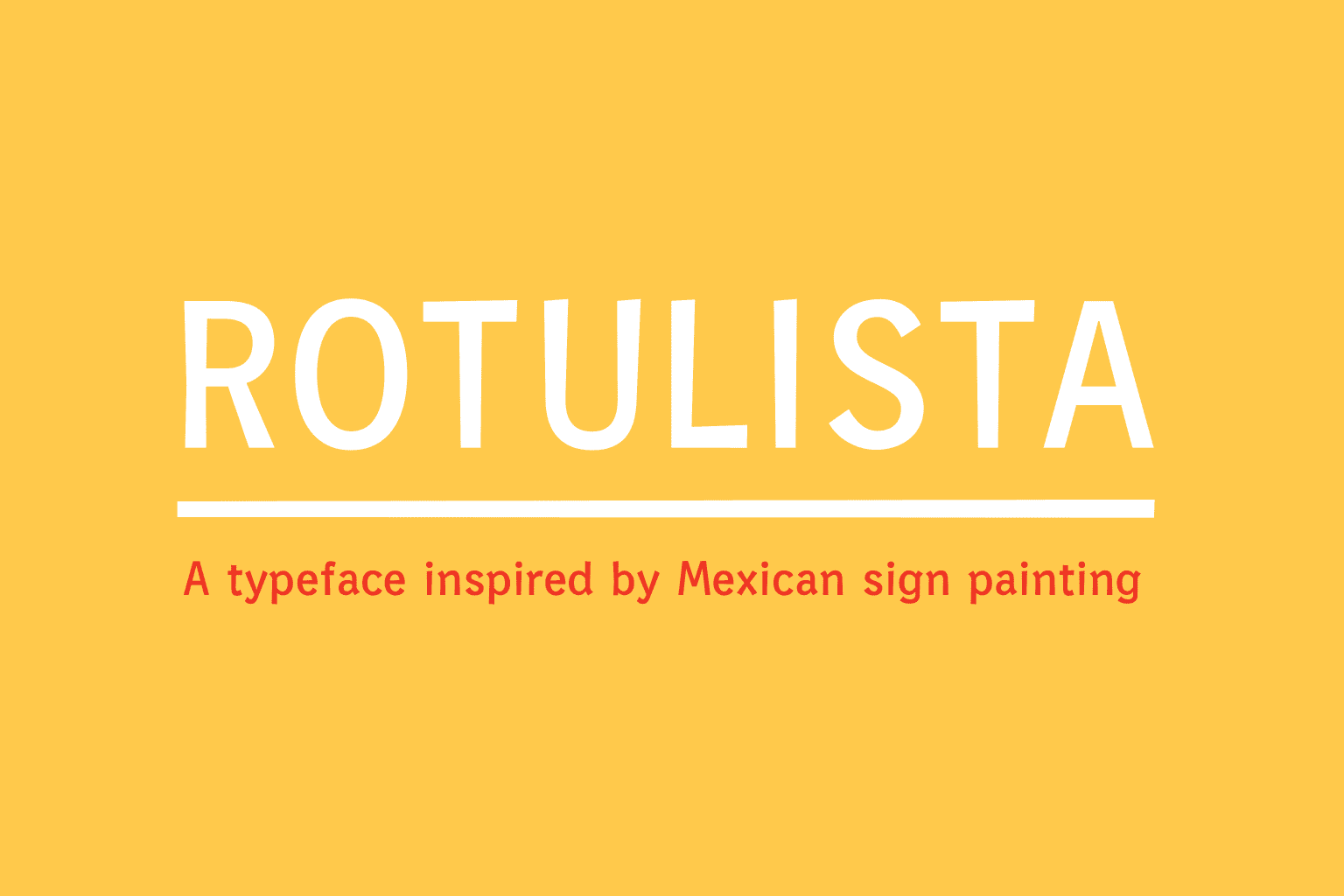 Rotulista — A Typeface Inspired By Mexican Sign Painting