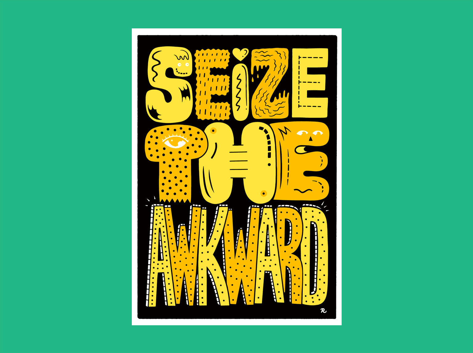Seize the Awkward