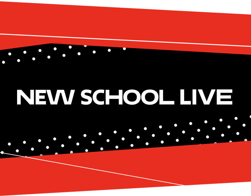 The New School - Event Broadcast Packages