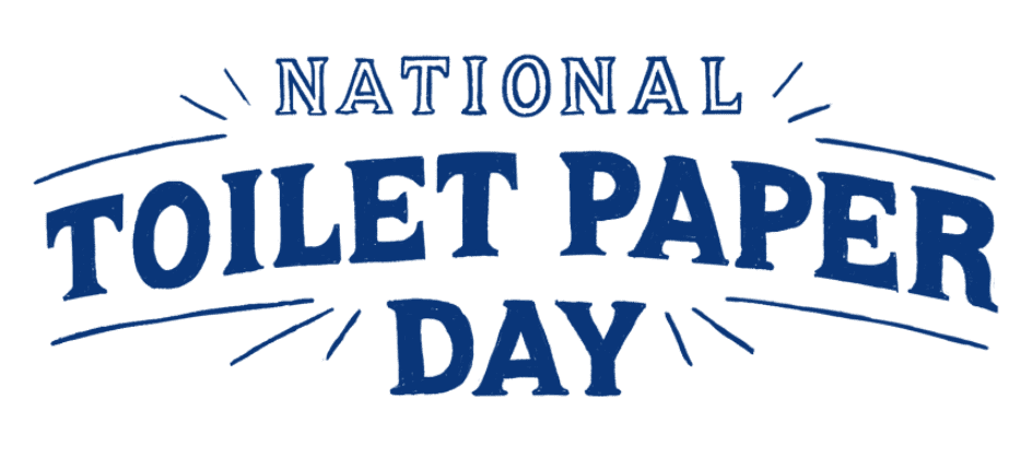 National Toilet Paper Day