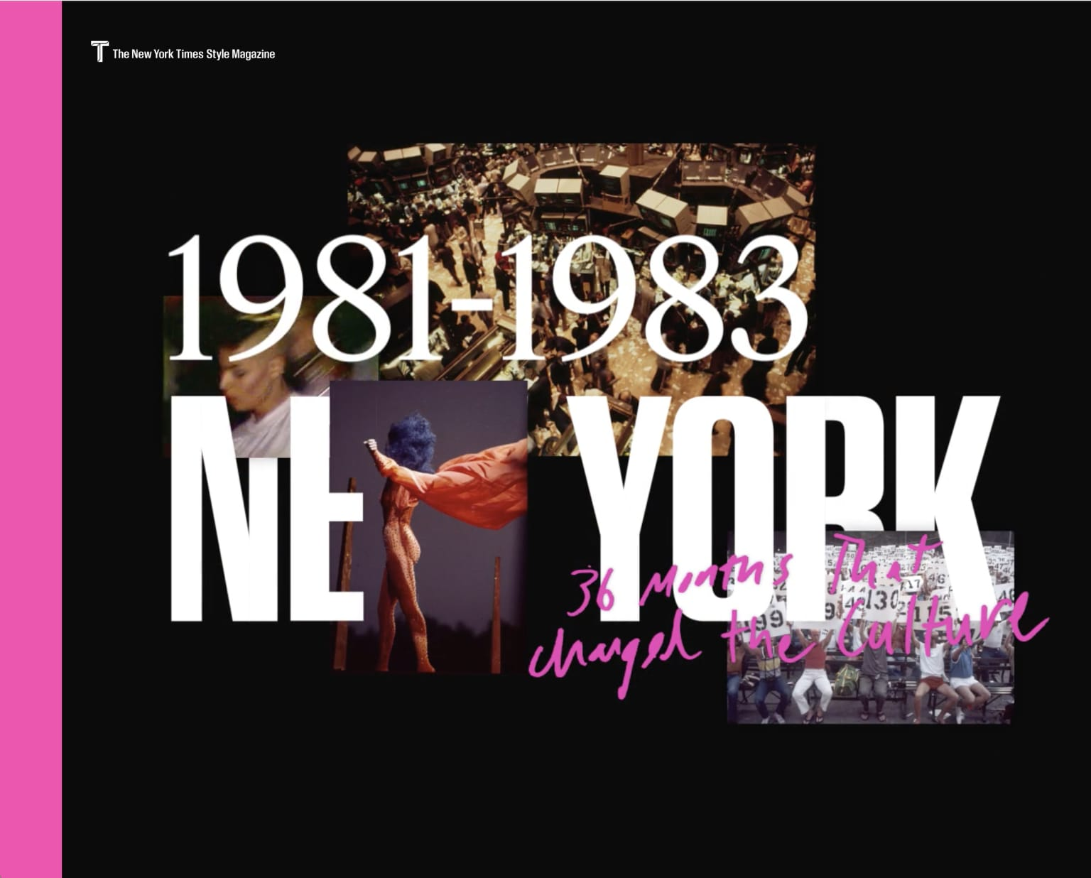 TMAG: 1981-1983 NEW YORK 36 Months That Changed the Culture