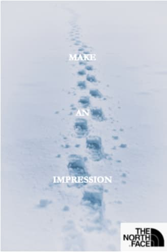 Make An Impression (The North Face Copy)