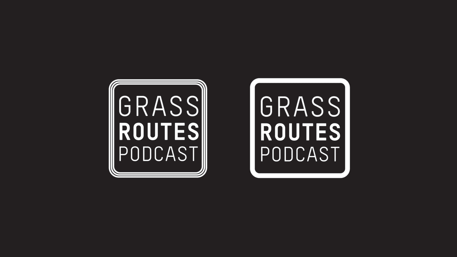 Grass Routes Podcast