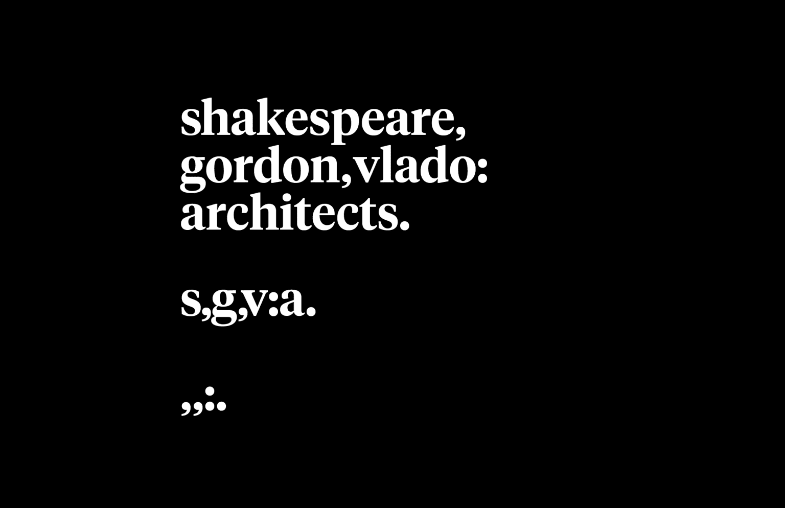 Shakespeare Gordon Vlado Architects Identity