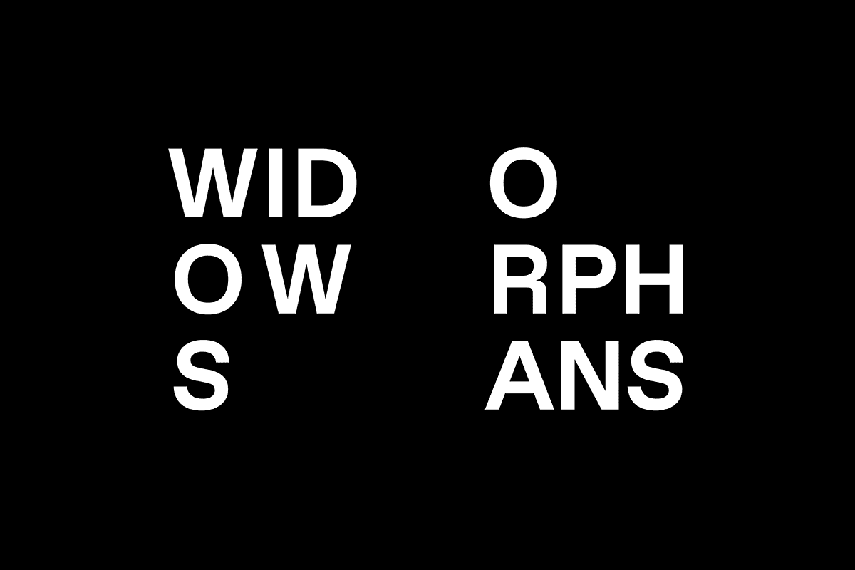 Widows Orphans