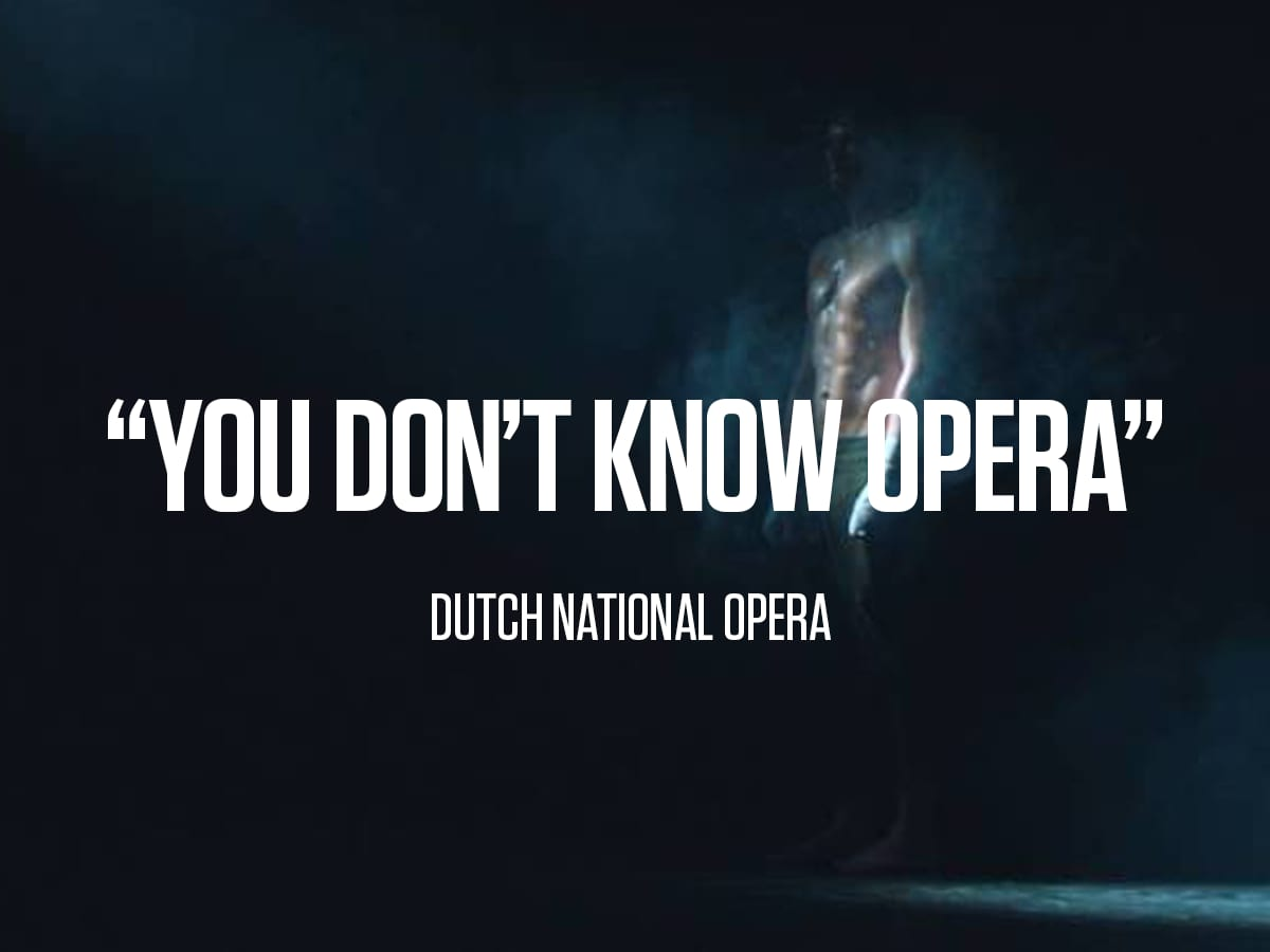 "Dutch National Opera ""You Don't Know Opera"""