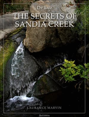 De Luz - The Secrets of Sandia Creek""