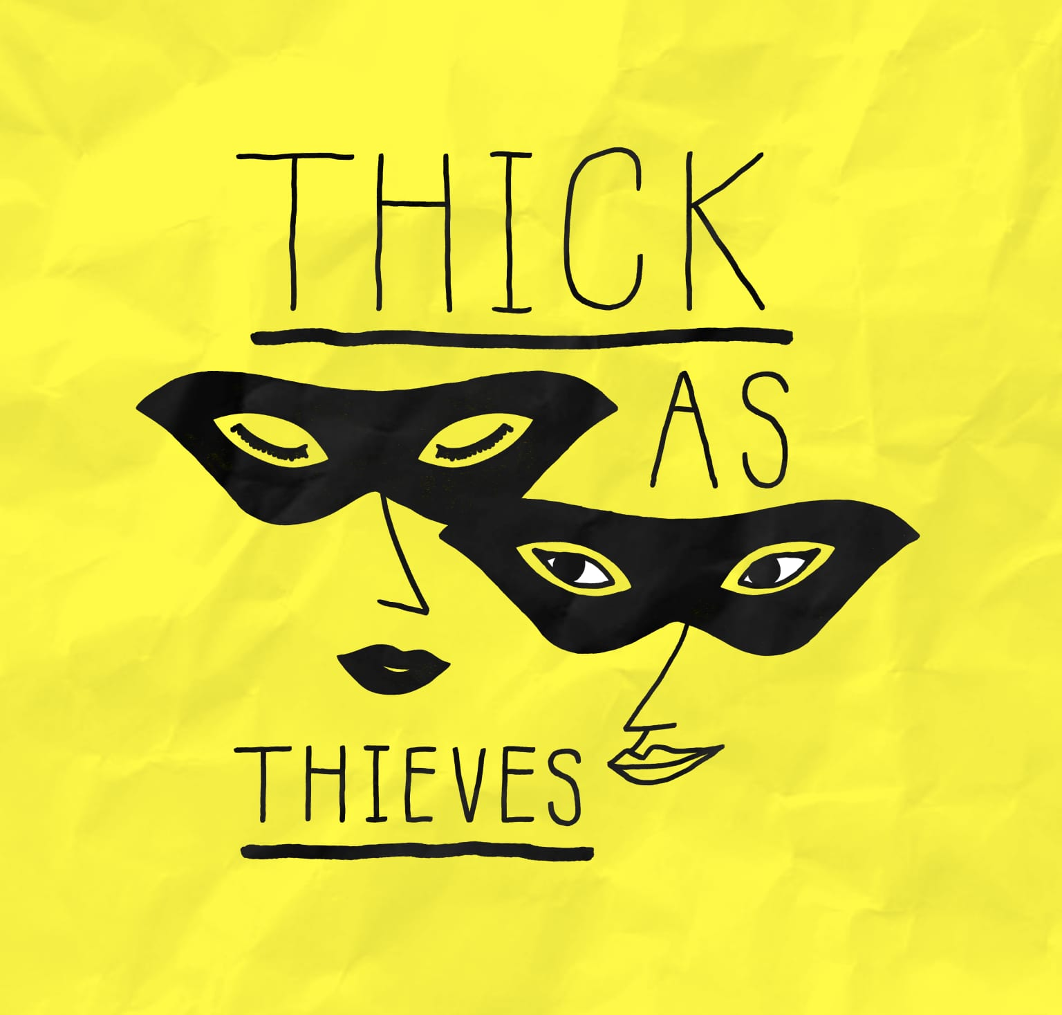 Logo for Thick as Thieves Podcast