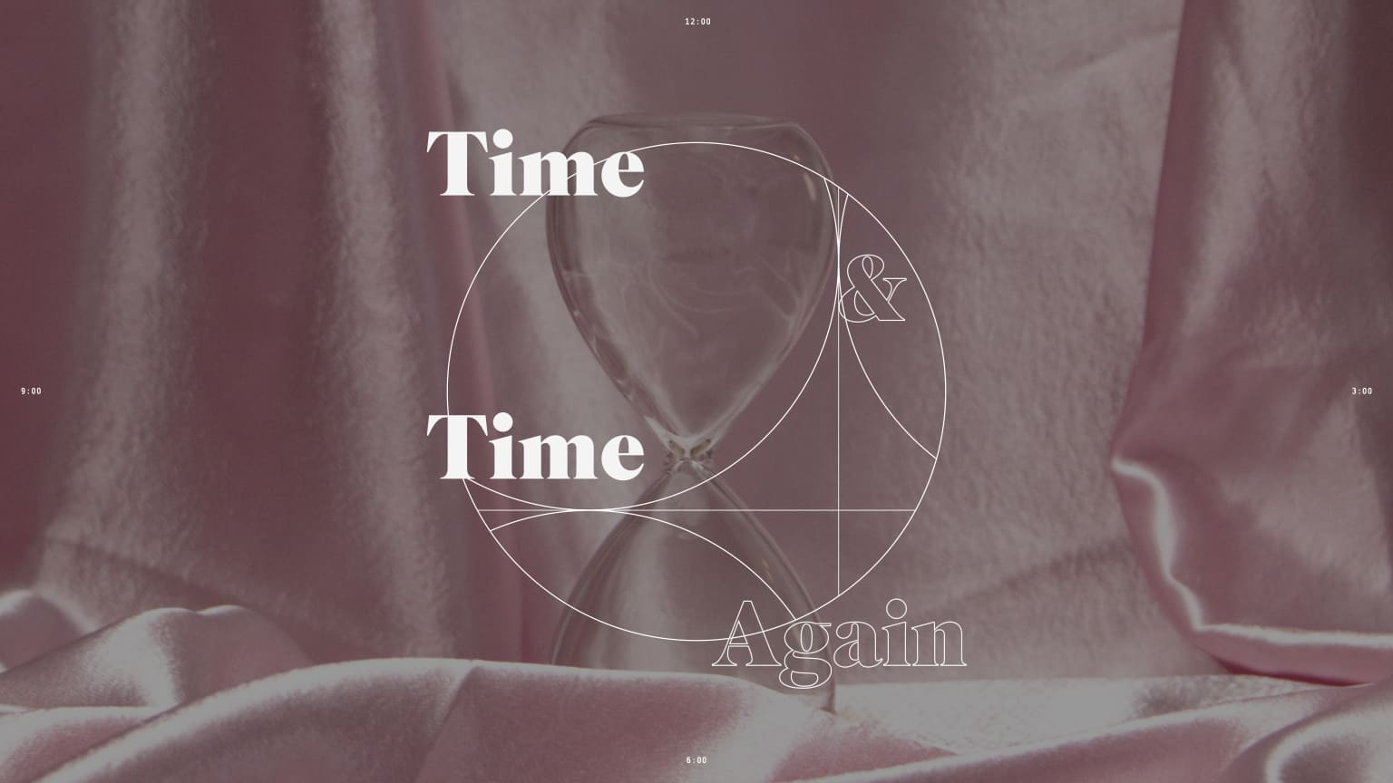 Time & Time Again