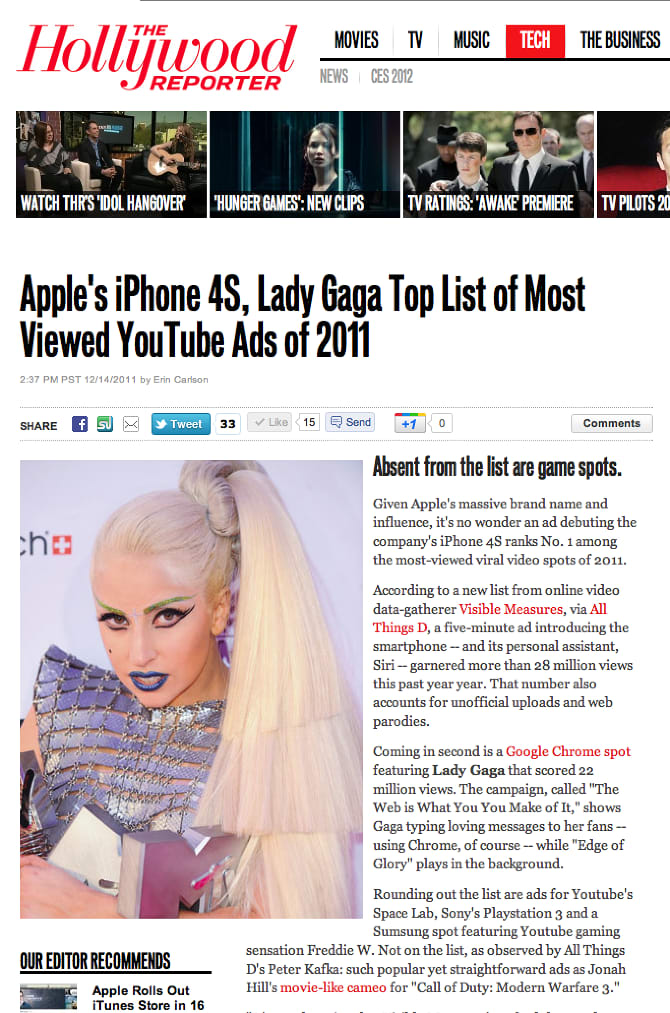Apple. Most viral ad in the world, Siri and iPhone launch, documentaries etc.