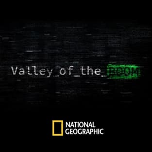 National Geographic / Valley of the Boom