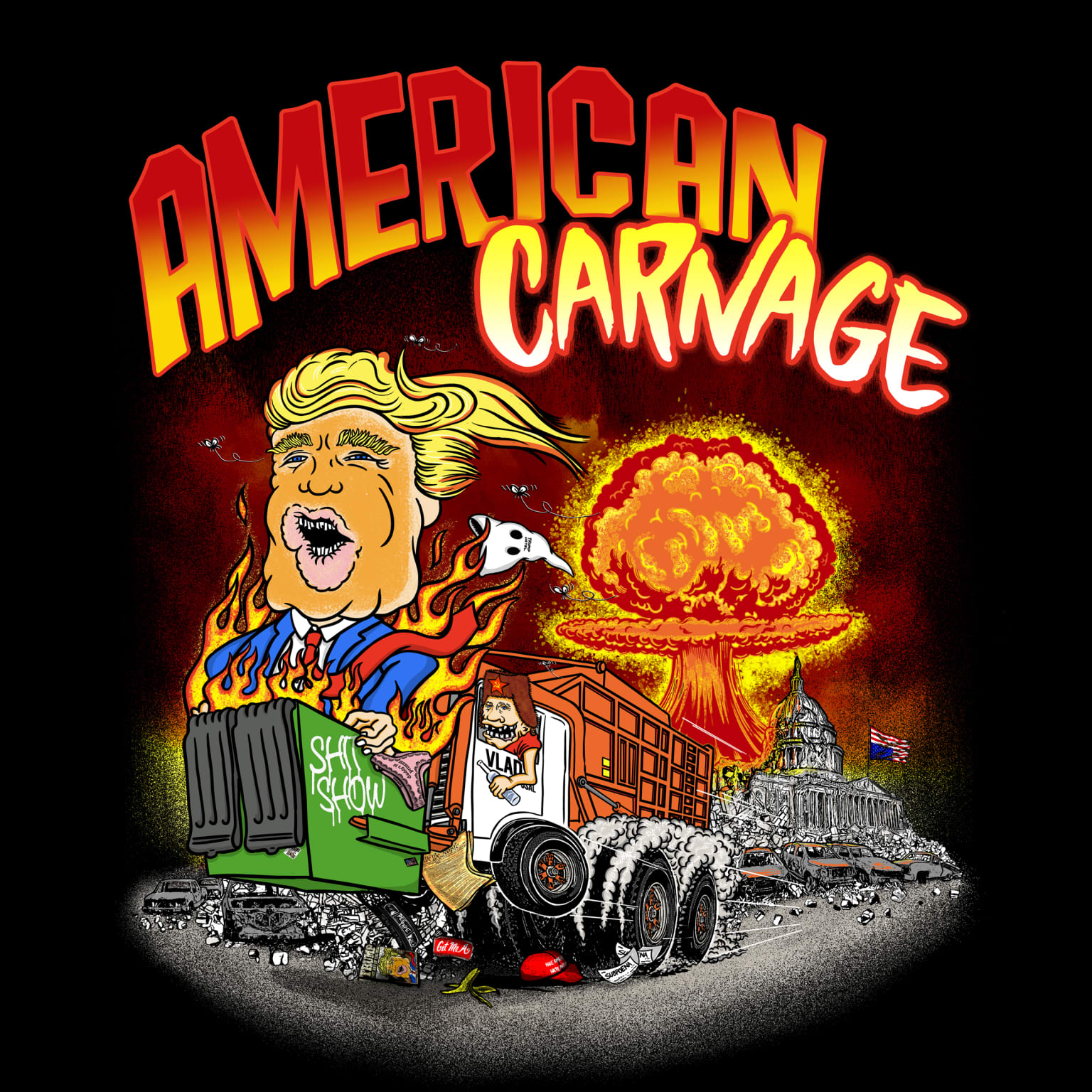American Carnage - Shitshow Dumpsterfire