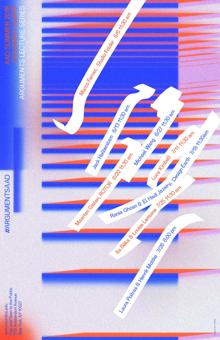 Columbia GSAPP Arguments Lecture Series poster