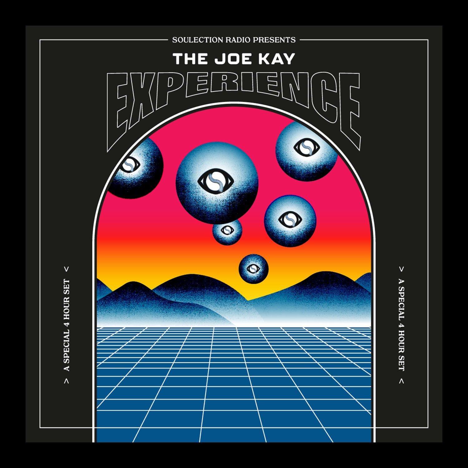 Soulection presents: The Joe Kay Experience