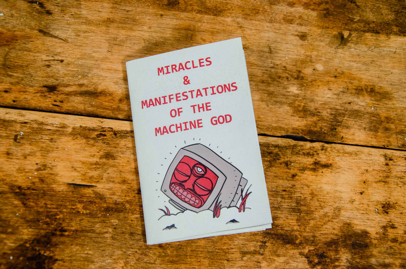 Miracles & Manifestations of the Machine God